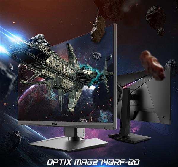 微星小钢炮显示器OPTIX MAG274QRF-QD开卖 预售到手价2499元